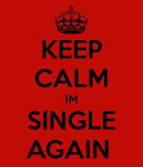 keep calm im single
